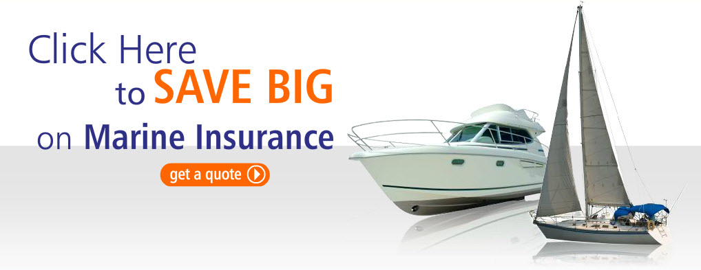Click here to save big on marine insurance